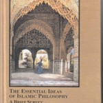 The Essential Ideas of Islamic Philosophy